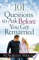 101 Questions to Ask Before You Get Remarried Book
