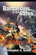 Barbarians at the Gates Book