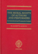 The Moral Rights Of Authors And Performers