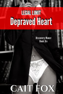 Legal Limit  Depraved Heart Book