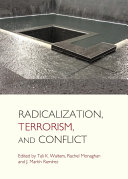 Radicalization, Terrorism, and Conflict
