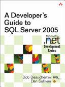 A Developer s Guide to SQL Server 2005