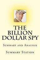The Billion Dollar Spy   Summary