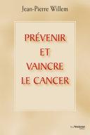 Pdf Prévenir et vaincre le cancer Telecharger