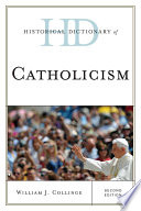 """Historical Dictionary of Catholicism"" by William J. Collinge"