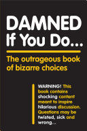 Damned If You Do . . . Pdf/ePub eBook