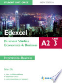 Edexcel A2 Business Studies Economics And Business Unit 3 New Edition Student Unit Guide International Business