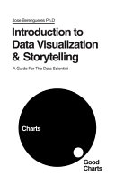 Introduction to Data Visualization and Storytelling Book