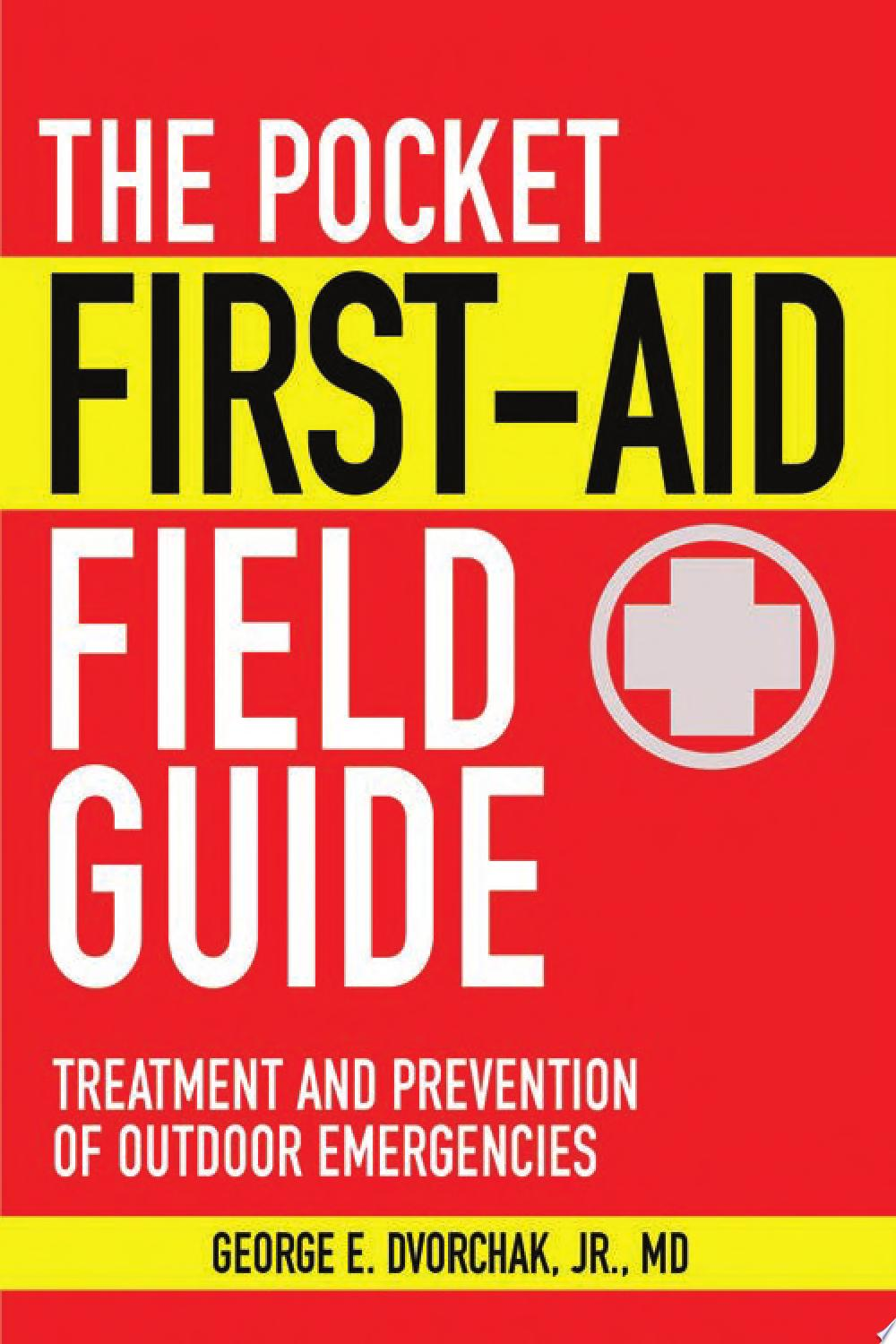 The Pocket First Aid Field Guide