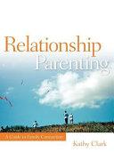Relationship Parenting
