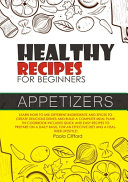 HEALTHY RECIPES FOR BEGINNERS APPETIZERS