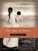 The Age of Shiva: A Novel [Pdf/ePub] eBook