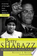 Betty Shabazz  Surviving Malcolm X