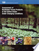 Assessment of Nontimber Forest Products in the United States Under Changing Conditions