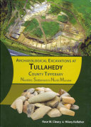 Archaeological Excavations At Tullahedy County Tipperary