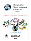 Changing the Global Approach to Medicine  Volume 3