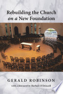 Rebuilding the Church on a New Foundation