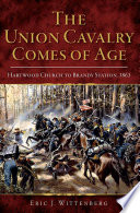 The Union Cavalry Comes Of Age PDF
