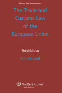 The Trade and Customs Law of the European Union