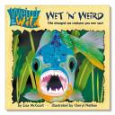 Wet N Weird Book PDF