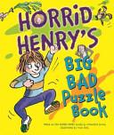 Horrid Henry's Big Bad Puzzle Book