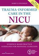Trauma Informed Care in the NICU