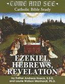 Pdf Come and See: Ezekiel, Hebrews, Revelation