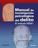 Manual de investigación psicológica del delito: El método VERA®