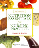 Ttc 3c Evening Package  Nutrition Essentials for Nursing Practice  North American Edition Book