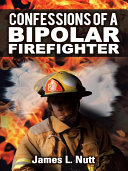 Confessions of a Bipolar Firefighter