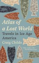 Atlas of a Lost World [Pdf/ePub] eBook