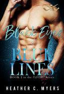 Black Eyes & Blue Lines