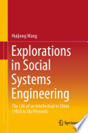 Explorations in Social Systems Engineering