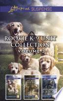 Rookie K 9 Unit Collection Volume 2