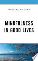 Mindfulness in Good Lives Book PDF