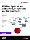 IBM FlashSystem 9100 Architecture, Performance, and Implementation Pdf/ePub eBook