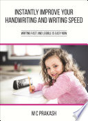 Instantly Improve your Handwriting and Writing Speed