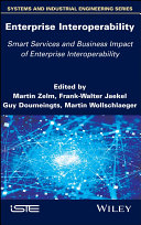 Enterprise Interoperability  Smart Services and Business Impact of Enterprise Interoperability