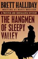 The Hangmen of Sleepy Valley