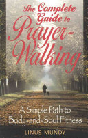 The Complete Guide to Prayer walking