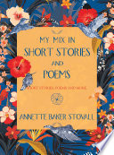 My Mix In Short Stories And Poems