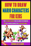How To Draw Mario Characters For Kids Book