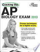 Cracking the AP Biology Exam  2013 Edition