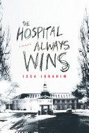 Hospital Always Wins