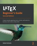 LaTeX Beginner s Guide