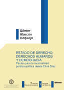 Estado de derecho, derechos humanos y democracia.