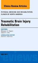 Traumatic Brain Injury Rehabilitation, an Issue of Physical Medicine and Rehabilitation Clinics of North America