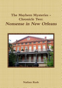 Pdf The Mayhem Mysteries - Chronicle Two: Nonsense in New Orleans