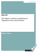 The Impact of Money Laundering on Organised Crime and Terrorism