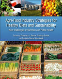 Agri Food Industry Strategies for Healthy Diets and Sustainability Book